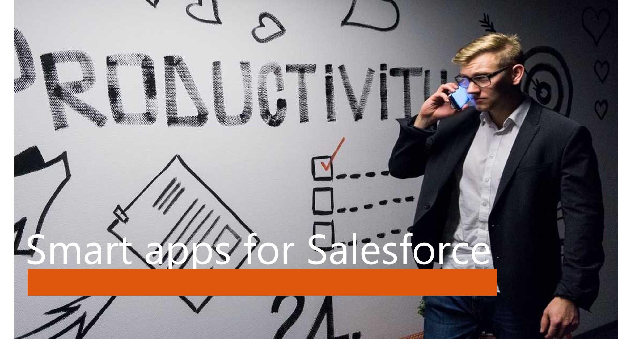 Smart apps for Salesforce